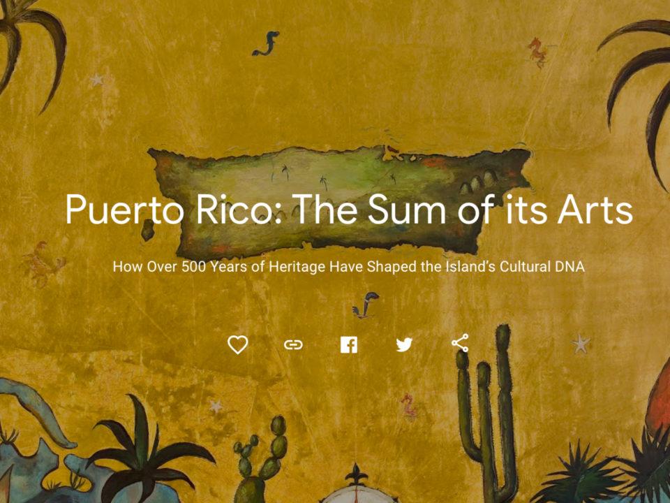 Google Arts & Cultue digitalización del arte en Puerto Rico